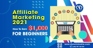 Affiliate Marketing 2021: How To Earn $1,000 For Beginners   DYNU IN MEDIA