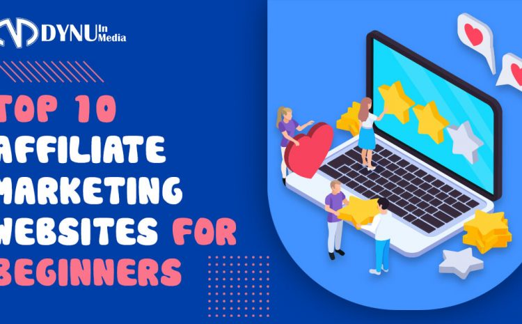 TOP 10 affiliate marketing websites for beginners