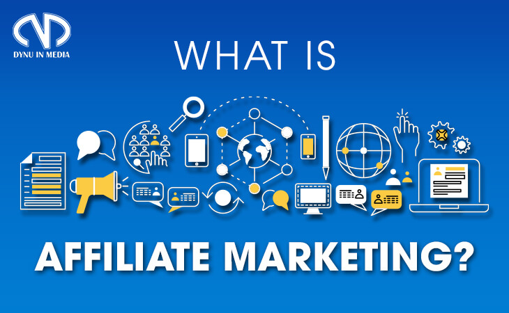 What's Affiliate Marketing   DYNU IN MEDIA