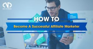 How To Become A Successful Affiliate Marketer | DYNU IN MEDIA